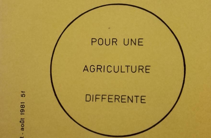 Alternatives Paysannes (1981) : pour une agriculture différente.