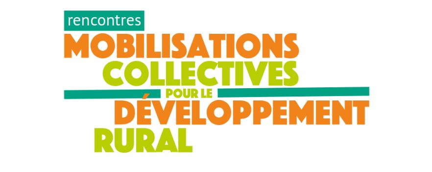 Rencontres MCDR : mobilisations collectives pour le développement rural - 15 mai 2018 - modes d'installation et transmission agricoles - renouvellement des acteurs et des métiers.