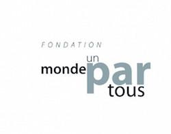Fondation Un Monde par Tous - Promouvoir les initiatives porteuses d'alternatives